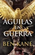 Ben Kane - Águilas en guerra