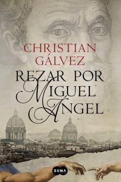 Christian Gálvez -Rezar por Miguel Ángel